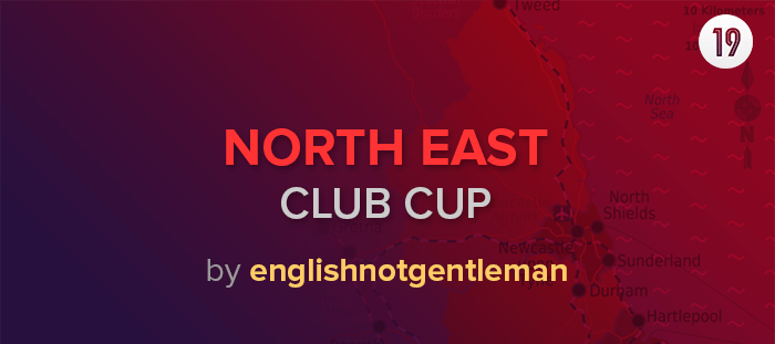 england-north-east-club-cup-fm19