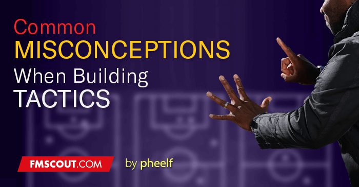 common-misconceptions-when-building-fm-tactics